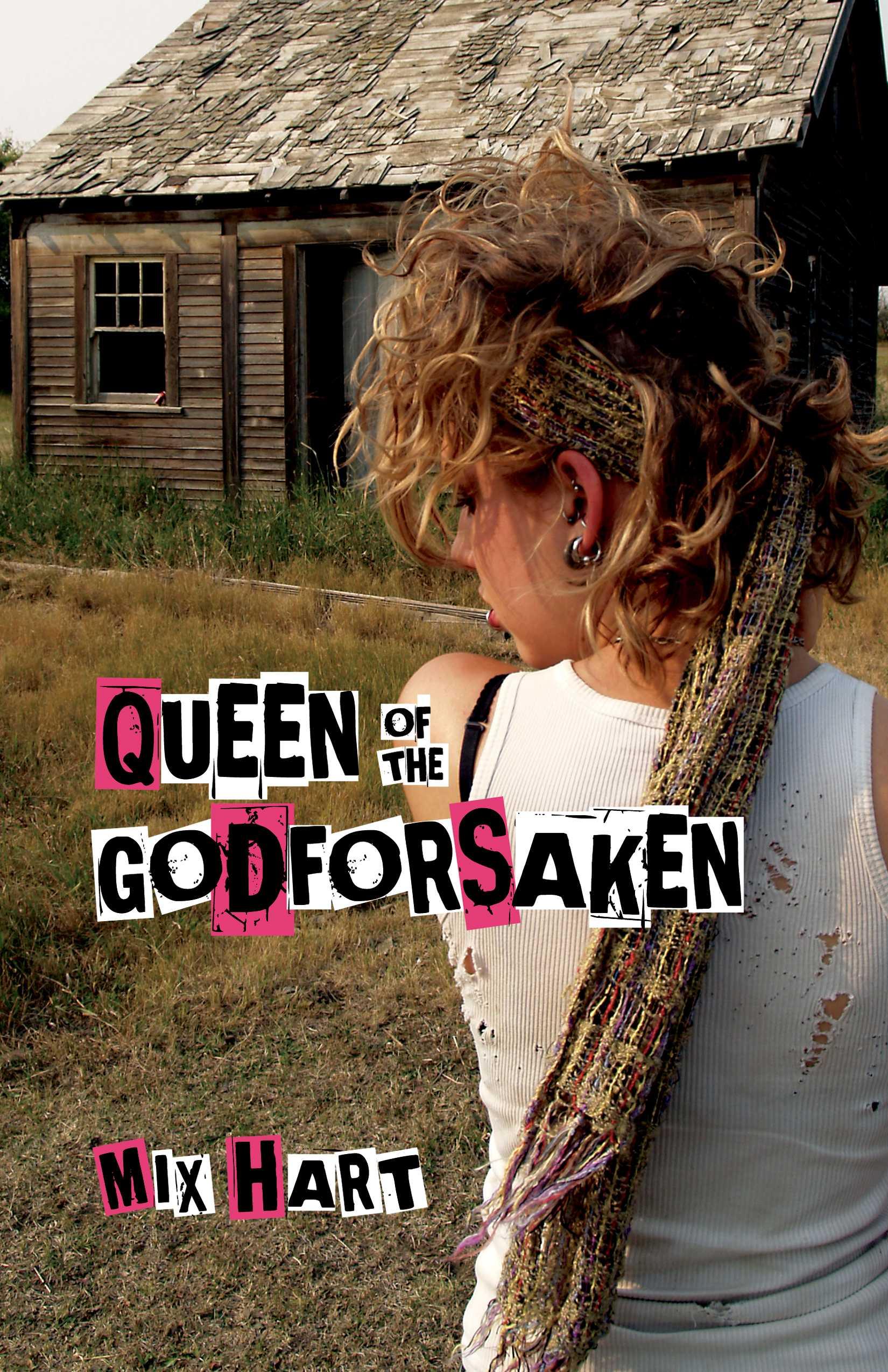 Queen of the Godforsaken